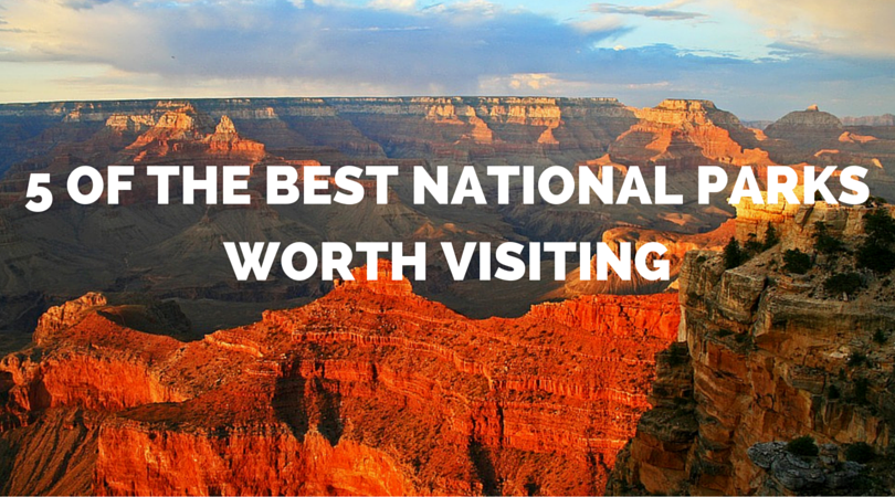 national-parks-worth-visiting